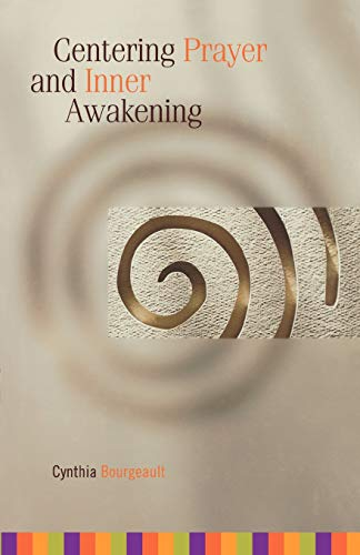 Centering Prayer and Inner Awakening