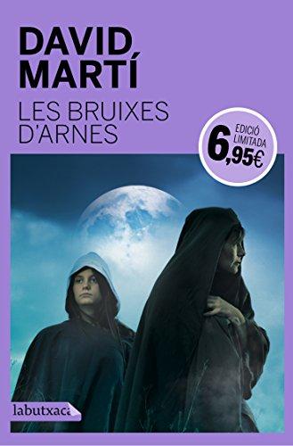 Descargar Libro Les Bruixes D'arnes David Martí Martínez