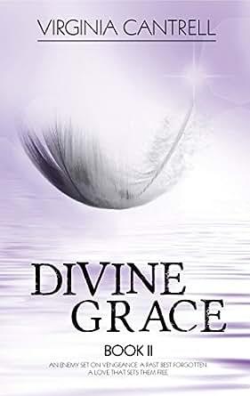 Divine Grace (English Edition) eBook: Virginia Cantrell ...