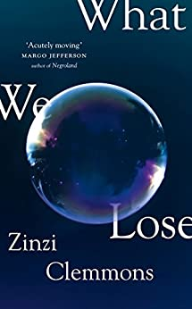 What We Lose by [Clemmons, Zinzi]