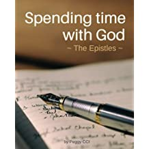 Spending time with God: The Epistles (Volume 7)