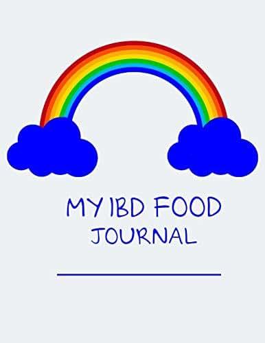 My IBD Journal: For Kids with Crohn's; Ulcerative Colitis; Inflammatory Bowel Disease