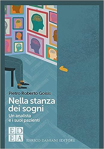Nella stanza dei sogni, Pietro Roberto Goisis