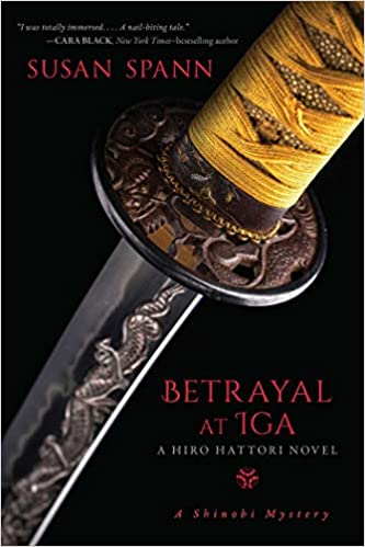 Betrayal at Iga: A Hiro Hattori Novel (5) (A Shinobi Mystery ...