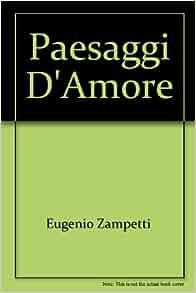 Paesaggi d'amore: 9788854850958: Amazon.com: Books