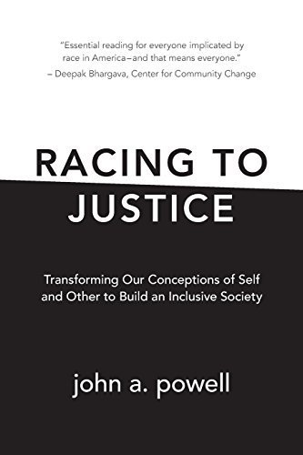 Racing to Justice: Transforming Our Conceptions of Self and Other to Build an Inclusive Society Paperback January 26, 2015 (Transforming Society)