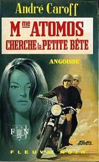 Mme Atomos cherche la petite bête par André Caroff