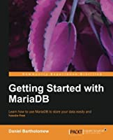 Getting Started with MariaDB Front Cover