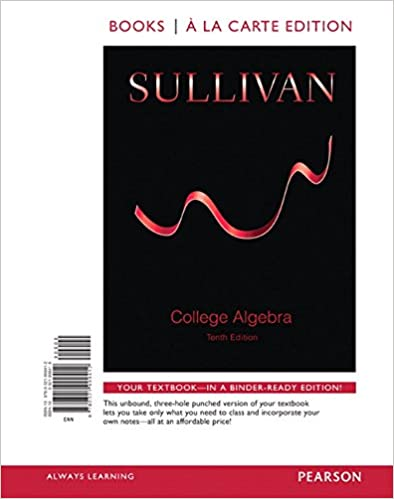 College algebra books a la carte edition 10th edition michael college algebra books a la carte edition 10th edition michael sullivan 9780321999412 amazon books fandeluxe Images