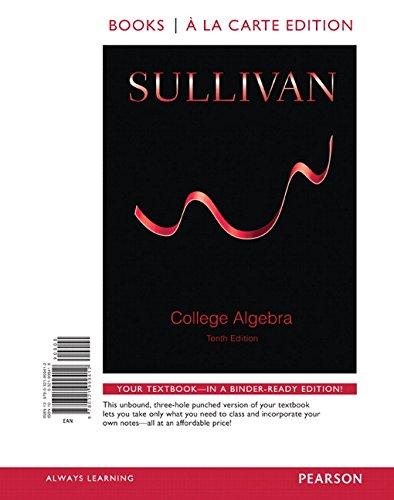 College Algebra, Books a la Carte Edition (10th Edition)