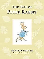 The Tale of Peter Rabbit (Peter Rabbit Naturally Better)