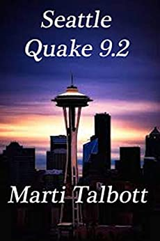 Seattle Quake 9.2 by [Talbott, Marti]