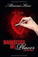 Diagnostico Del Placer: Volume 2 (En Cuerpo Y