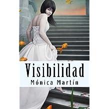 Visibilidad (Spanish Edition) Nov 17, 2013