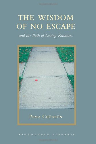 Download The Wisdom of No Escape and the Path of Loving-Kindness ebook