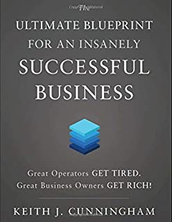 The ultimate blueprint for an insanely successful business keith j the ultimate blueprint for an insanely successful business malvernweather Images