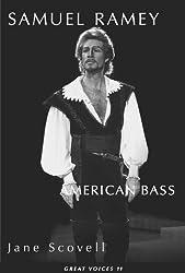 Samuel Ramey American Bass (Great Voices)