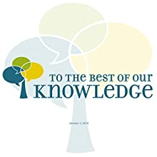 To the Best of Our Knowledge: Ending with a Flourish Radio/TV Program by Anne Strainchamps Narrated by Anne Strainchamps