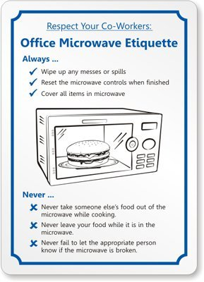 Respect Your Co-Workers: Office Microwave Etiquette Sign
