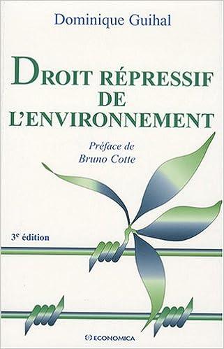 Lire Droit répressif de l'environnement pdf, epub ebook