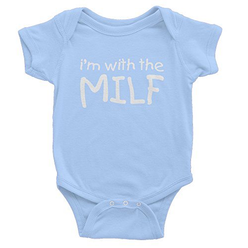 I'm With the MILF - Funny Mom Infant Onesie Baby Gift T-shirt - Lt. Blue