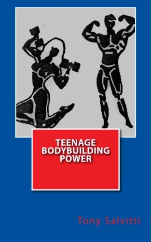 Teenage bodybuilding power