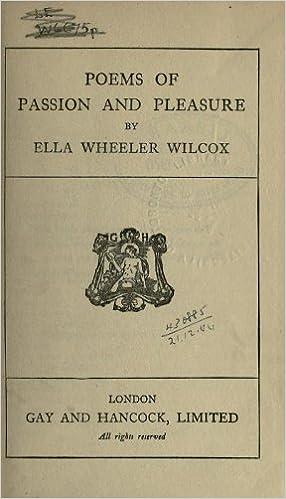 Poems Of Passion And Pleasure Ella Wheeler Wilcox Amazon
