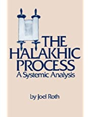 The Halakhic Process: A Systematic Analysis