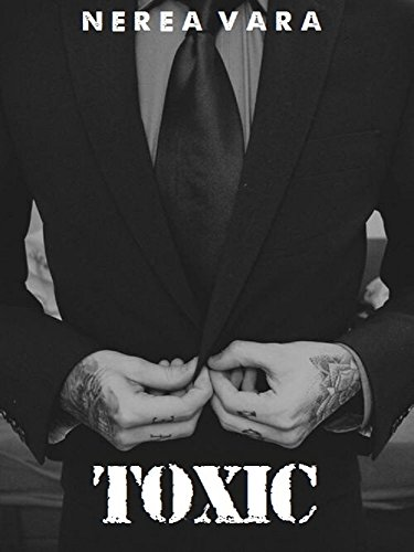 Descargar Libro Toxic: Dos Mundos. Un Solo Final. Nerea Vara Macias