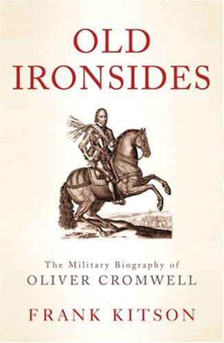 Download Old Ironsides: The Military Biography of Oliver Cromwell (Phoenix Press) pdf