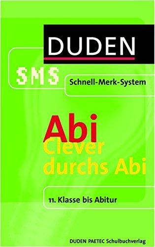 clever-durchs-abi-11-klasse-bis-abitur-duden-sms-schnell-merk-system