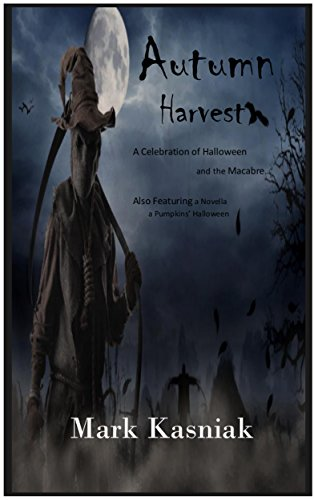 Autumn Harvest: A celebration of Halloween and the Macabre...]()