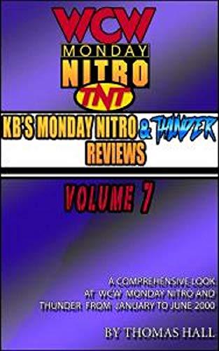 - KB's Complete Monday Nitro Reviews Volume VII