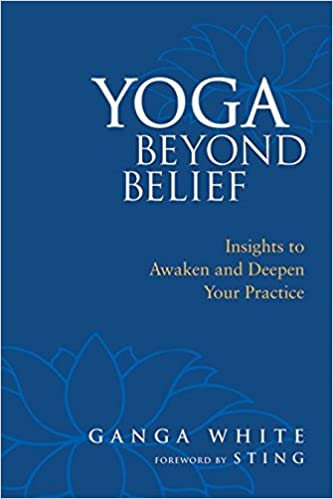 Amazon Fr Yoga Beyond Belief Insights To Awaken And