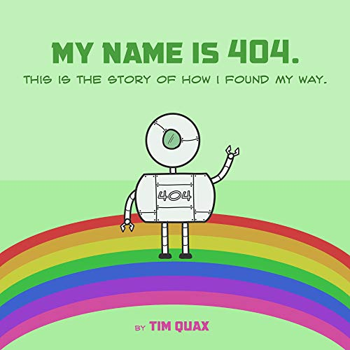 My name is 404: This is the story of how i found my way. ()
