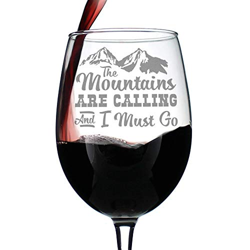Mountains Are Calling - Cute Funny Wine Glass, Large 16.5 Ounces, Etched Sayings, Gift Box