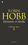 L'Assassin royal (Tome 10) - Serments et deuils