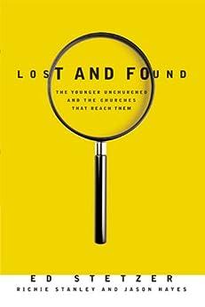 Lost and Found by [Stetzer, Ed, Stanley, Richie, Hayes, Jason]