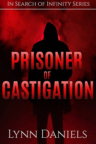 Prisoner of Castigation (In Search of Infinity Book 2)