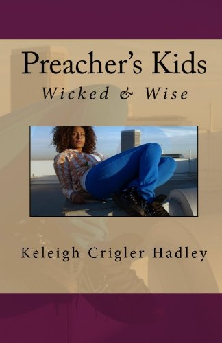 Download Preacher's Kids: Wicked and Wise PDF