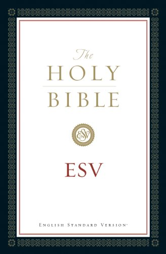 The Holy Bible, English Standard Version (without Cross-References)