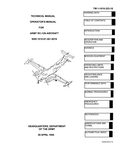 TM-1-1510-223-10 Technical Manual Operator's Manual for ARMY RC-12N AIRCRAFT [Loose Leaf 29 April 1994]