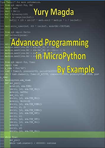 Advanced Programming in MicroPython By Example