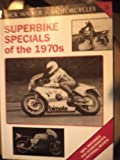 Mick Walker on Motorcycles : Superbike Specials of the 1970's, Walker, Mick, 1872004296