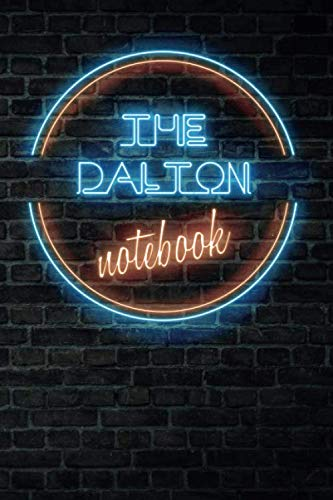 The DALTON Notebook: Vintage Blank Ruled Personalized & Custom Neon Sign Name Dotted Notebook Journal for Boys & Men. Wall Background. Funny Desk ... Supplies, Birthday, Christmas Gift for Men.