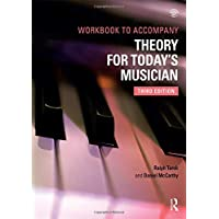 Theory for Today's Musician, Third Edition (Textbook and Workbook Package): Theory for Today's Musician Workbook, Third Edition: Volume 2