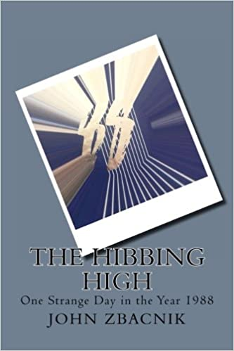 Book The Hibbing High: One Strange Day in the Year 1988