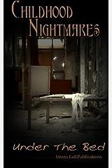 Childhood Nightmares: Under The Bed Paperback