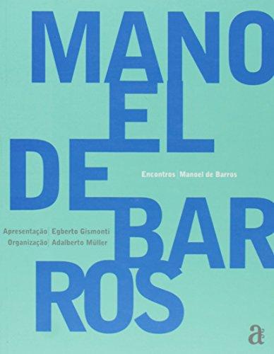 Manoel de Barros - Coleção Encontros