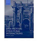 DNA-Protein : Structural Interactions, , 0199634548